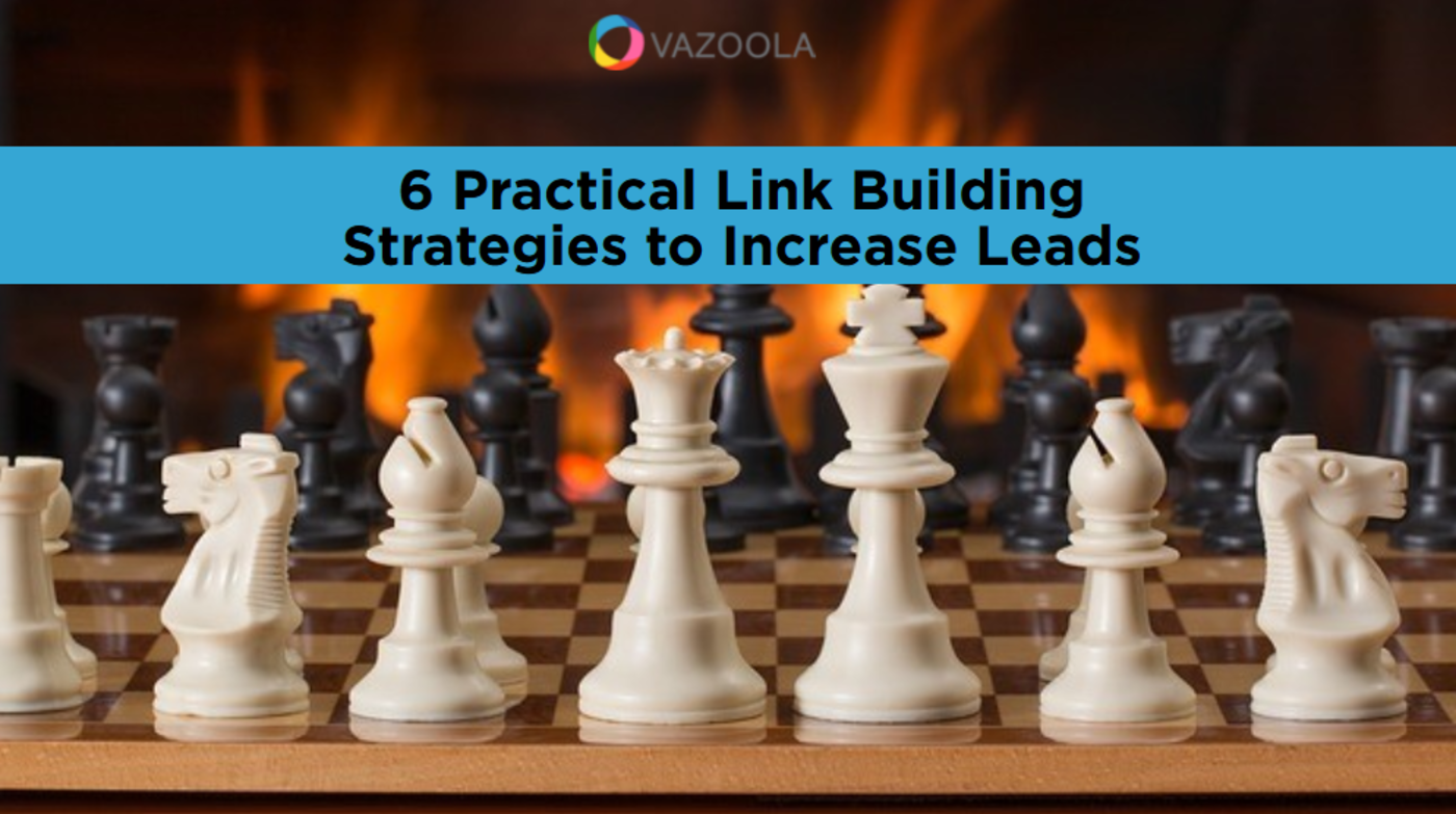 6 Practical Link Building Strategies to Increase Leads