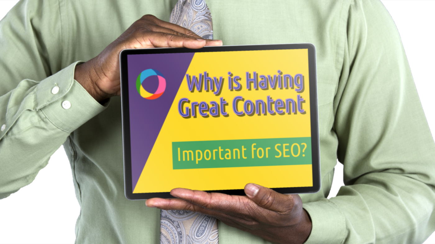 Why is Having Great Content Important for SEO?