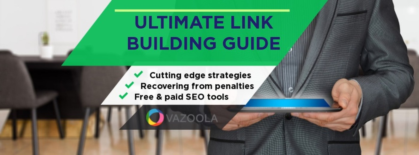 The Ultimate Link Building Guide